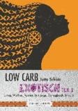 Low Carb Exotisch 02.