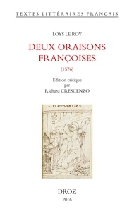 Loys Le Roy - Deux oraisons françoises (1576).