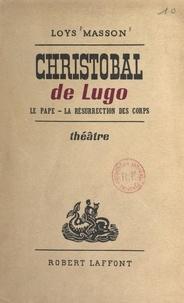 Loys Masson - Christobal de Lugo - Le Pape, la résurrection des corps.