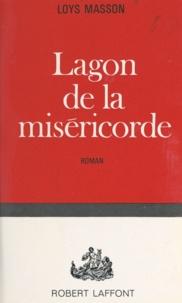Loys Masson - Lagon de la miséricorde.