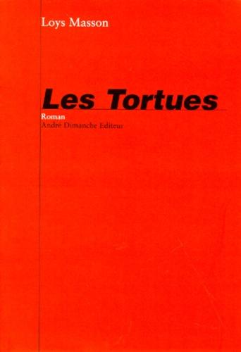 Loys Masson - Les tortues.