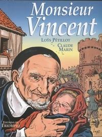 Loÿs Pétillot et Claude Marin - Monsieur Vincent.