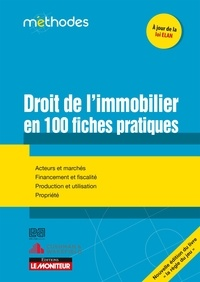 Le droit de limmobilier en 100 fiches pratiques - La règle du jeu.pdf