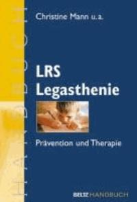 LRS / Legasthenie - Prävention und Therapie. Ein Handbuch.