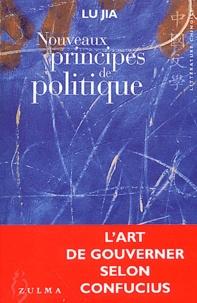 Lu Jia - Nouveaux principes de politique.