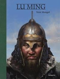 Lu Ming - Vent mongol.