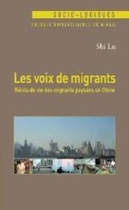 Lu Shi - Les voix de migrants - Récirs de vie des migrants paysans en Chine.