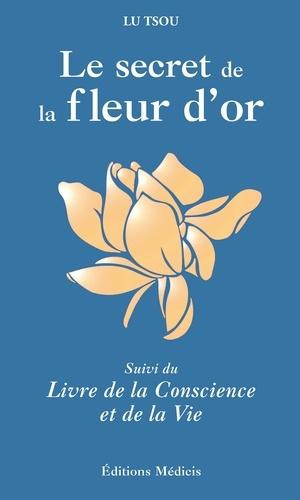 Le Secret de la Fleur d'Or - Lu Tsou - Format ePub - 9782853275583 - 8,99 €