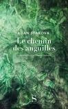 Luan Starova - Le chemin des anguilles.