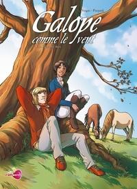 Luana Vergari et Roberta Pierpaoli - Galope comme le vent Tome 3 : Une place pour deux.