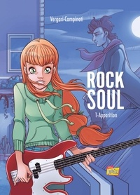 Luana Vergari et Paolo Campinoti - Rock Soul Tome 1 : Apparition.