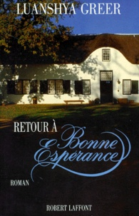 Luanshya Greer - Retour à Bonne-Espérance.