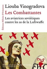 Deedr.fr Les combattantes - Les aviatrices soviétiques contre les as de la Luftwaffe Image