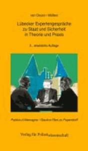 Lübecker Expertengespräche zu Staat und Sicherheit in Theorie und Praxis - Publius d'Allemagne / Glaukon Rien zu Pupendorff.