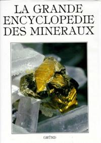Lubos Rejl et Rudolf Duda - La Grande encyclopédie des minéraux.