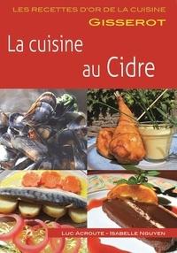 Luc Acroute et Isabelle Nguyen - La cuisine au cidre.