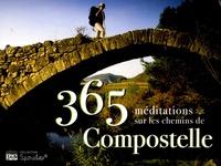 Luc Adrian - 365 méditations sur les chemins de Compostelle.