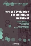 Luc Albarello et David Aubin - Penser l'évaluation des politiques publiques.