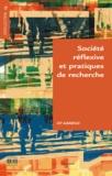 Luc Albarello - Société réflexive et pratiques de recherche.