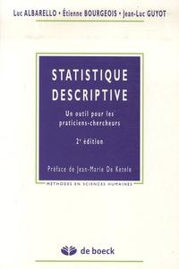 Luc Albarello et Etienne Bourgeois - Statistique descriptive - Un outil pour les praticiens-chercheurs.
