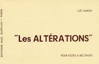 Luc Amion - Altérations pour flûtes à bec en do.