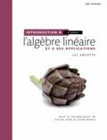 Luc Amyotte - Introduction à l'algèbre linéaire et à ses applications - MonLab Licence étudiant 12 mois.