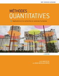 Luc Amyotte et Jean-Nicolas Pépin - Méthodes quantitatives - Applications à la recherche en sciences humaines.