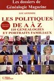 Luc Antonini - Les politiques de A à Z - 110 généalogies et portraits familiaux.