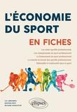 Luc Arrondel et Bastien Drut - L'Économie du sport en fiches.