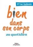 Luc Audouin - Bien dans son corps au quotidien.
