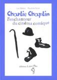 Luc Baba - Charlie Chaplin, l'enchanteur du cinéma comique.