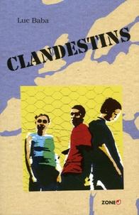Luc Baba - Clandestins.