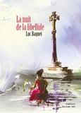Luc Baguet - La nuit de la libellule.