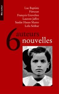 Luc Baptiste et  Füruzan - 6 Auteurs 6 nouvelles.