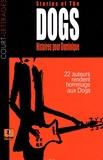 Luc Baranger et José-Louis Bocquet - Histoires pour Dominique - Stories of the dogs.