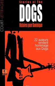 Luc Baranger et José-Louis Bocquet - Histoires pour Dominique - Stories of the dogs.