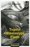 Luc Baranger - Tupelo Mississippi Flash.