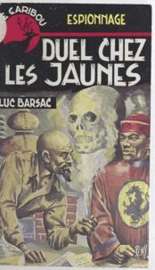 Luc Barsac - Duel chez les jaunes.