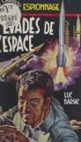 Luc Barsac - Évadé de l'espace.