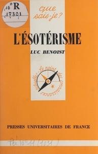 Luc Benoist et Paul Angoulvent - L'ésotérisme.