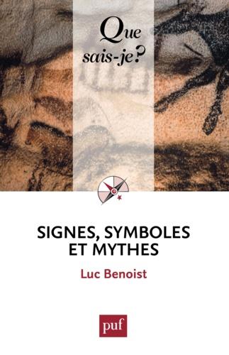 Signes, symboles et mythes - Luc Benoist - 9782130611547 - 6,49 €