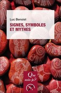 Luc Benoist - Signes, symboles et mythes.