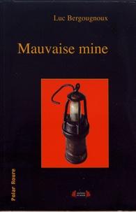 Luc Bergougnoux - Mauvaise mine.
