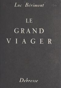 Luc Bérimont et Fernand Léger - Le grand viager.