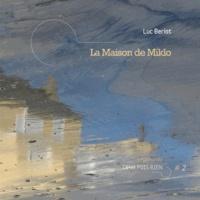 Luc Beriot - La Maison de Miklo.