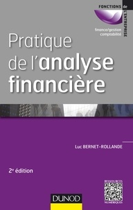 Pratique de l'analyse financière - Luc Bernet-Rollande |