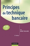 Luc Bernet-Rollande - Principes de technique bancaire - 26e éd..