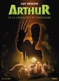 Luc Besson - Arthur et la vengeance de Maltazard.