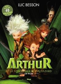 Luc Besson - Arthur et la vengence de Maltazard.