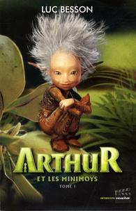 Luc Besson - Arthur et les Minimoys Tome 1 : .